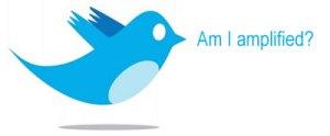 Am I Amplified? Twitter Bird